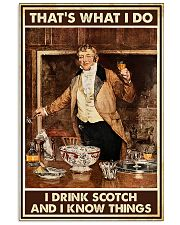 I drink scotch and I know things 11x17 Poster front