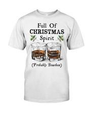 Full of Christmas spirit Classic T-Shirt front