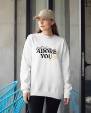 just let me Adore you Crewneck Sweatshirt apparel-crewneck-sweatshirt-lifestyle-front-12