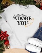 just let me Adore you Crewneck Sweatshirt apparel-crewneck-sweatshirt-lifestyle-front-24