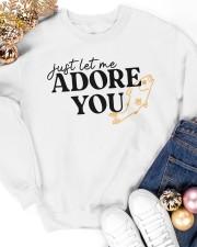 just let me Adore you Crewneck Sweatshirt apparel-crewneck-sweatshirt-lifestyle-front-25