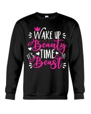 Wake Up Beauty It's Time To Beast Crewneck Sweatshirt tile