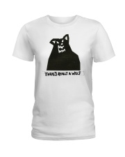There's Really A Wolf - Russ hoodie Ladies T-Shirt thumbnail