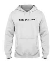 There's Really A Wolf - Russ T shirt Hooded Sweatshirt thumbnail