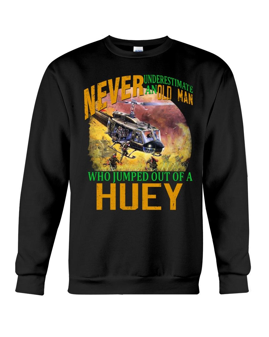 NEVER UNDERESTIMATE AN OLD MAN Crewneck Sweatshirt