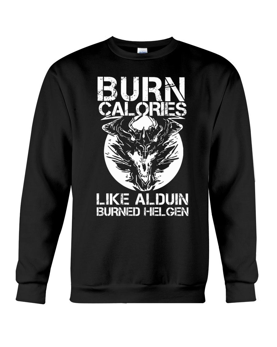 BURN CALORIES Crewneck Sweatshirt