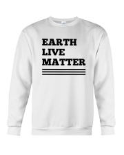 Earth lives matter 2 Crewneck Sweatshirt thumbnail