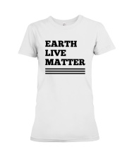 Earth lives matter 2 Premium Fit Ladies Tee thumbnail