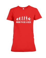 Born to be a geek Premium Fit Ladies Tee thumbnail