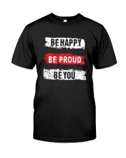 Be proud of yourself Classic T-Shirt thumbnail