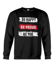 Be proud of yourself Crewneck Sweatshirt thumbnail