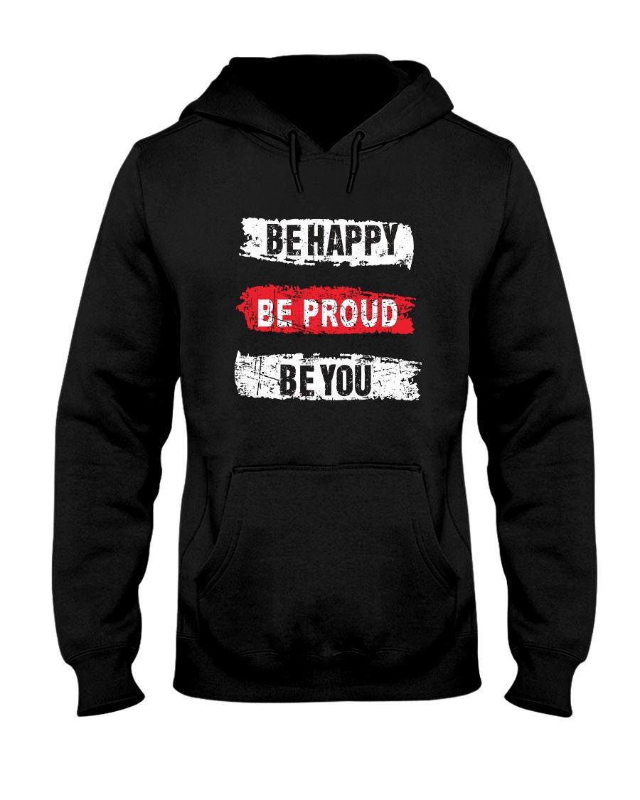 Be proud of yourself Hooded Sweatshirt