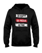 Be proud of yourself Hooded Sweatshirt front