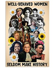 Well behaved women seldom make history poster 11x17 Poster front