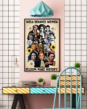 Well behaved women seldom make history poster 11x17 Poster lifestyle-poster-6