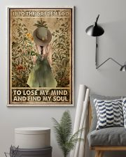 Into the garden I go to lose my mind and find my s 11x17 Poster lifestyle-poster-1