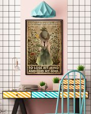 Into the garden I go to lose my mind and find my s 11x17 Poster lifestyle-poster-6