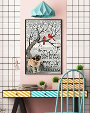 Pug dog those we love don't go away they walk besi 11x17 Poster lifestyle-poster-6