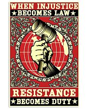 When injustice becomes law resistance becomes duty 11x17 Poster front