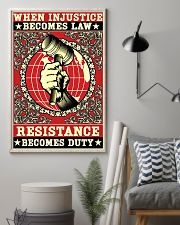 When injustice becomes law resistance becomes duty 11x17 Poster lifestyle-poster-1