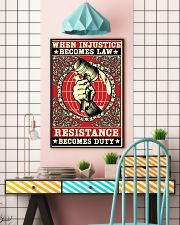 When injustice becomes law resistance becomes duty 11x17 Poster lifestyle-poster-6