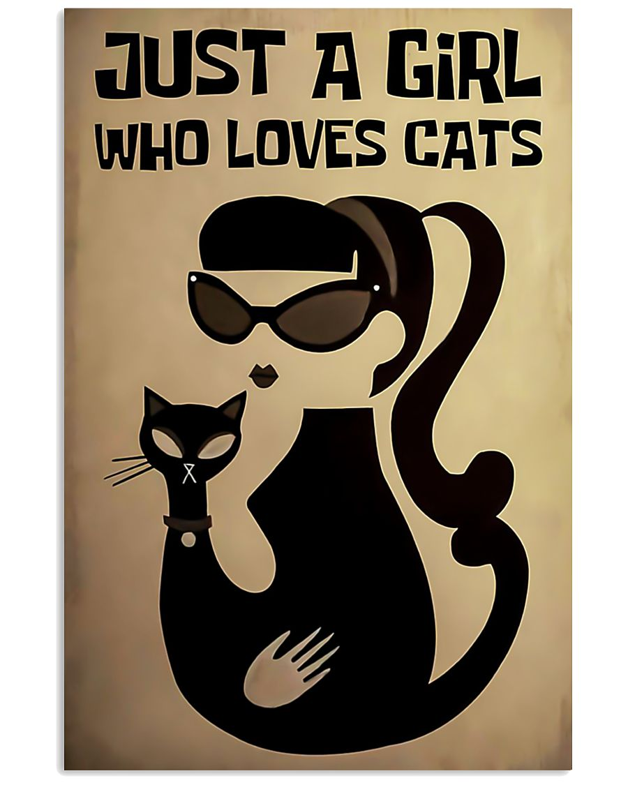 Just a girl who loves cat poster 11x17 Poster