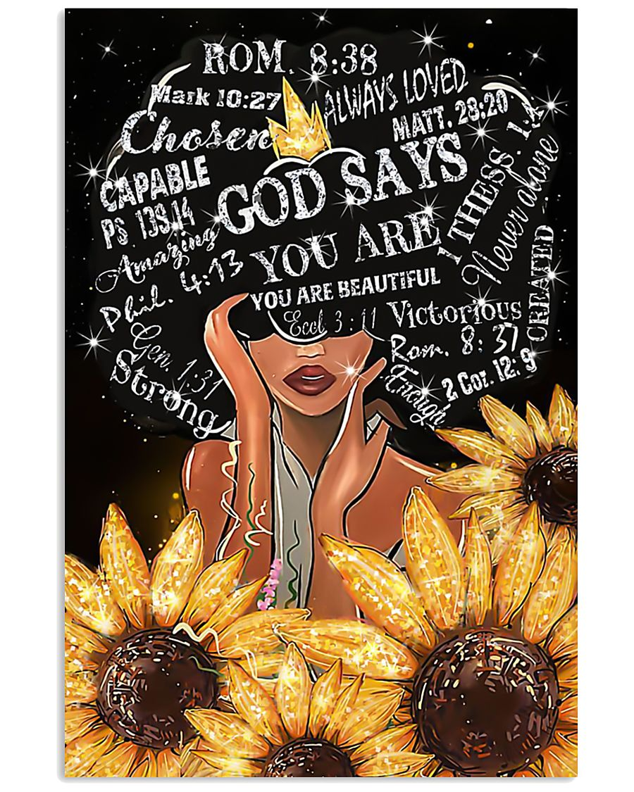 Black Girl Sunflower God says you are beautiful po 11x17 Poster