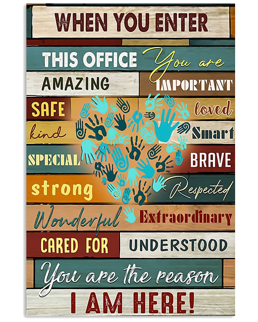 When you enter this office you are amazing importa 11x17 Poster