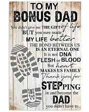 To my bonus dad thank you for stepping in and beco 11x17 Poster front