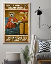 Dog that's what I do I read books I drink coffee a 11x17 Poster lifestyle-poster-1