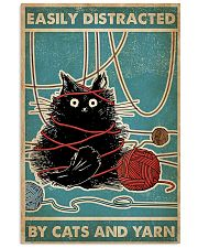 Easily distracted by cats and yarn poster 11x17 Poster front