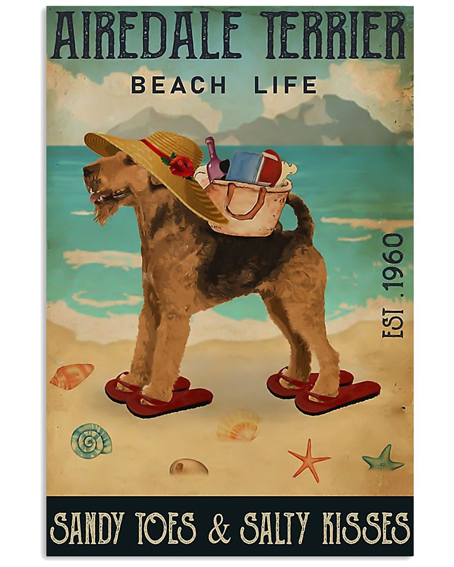 Airedale terrier beach life sandy toes and salty k 11x17 Poster