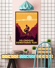 Moutain bike journey everything will kill you so c 11x17 Poster lifestyle-poster-6