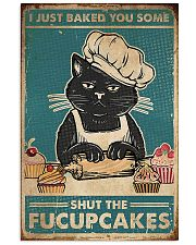 Cat i just baked you some shut the fucupcakes post 11x17 Poster front