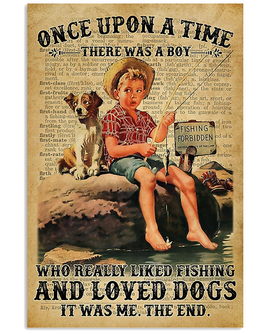 There was a boy who really liked fishing and loved 11x17 Poster