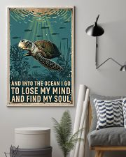 Turtle and into the ocean I go to lose my mind and 11x17 Poster lifestyle-poster-1