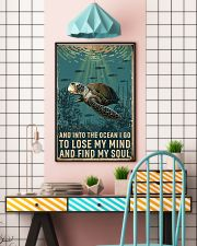 Turtle and into the ocean I go to lose my mind and 11x17 Poster lifestyle-poster-6