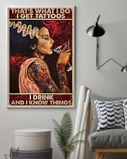 That's what I do I get tattoos I drink and I know  11x17 Poster lifestyle-poster-1
