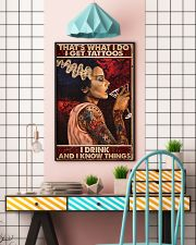 That's what I do I get tattoos I drink and I know  11x17 Poster lifestyle-poster-6
