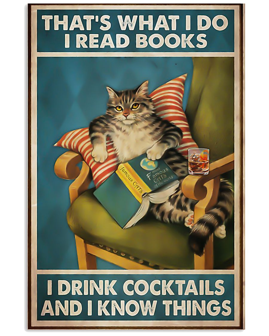 Cat that's what I do I read books I drink cocktail 11x17 Poster
