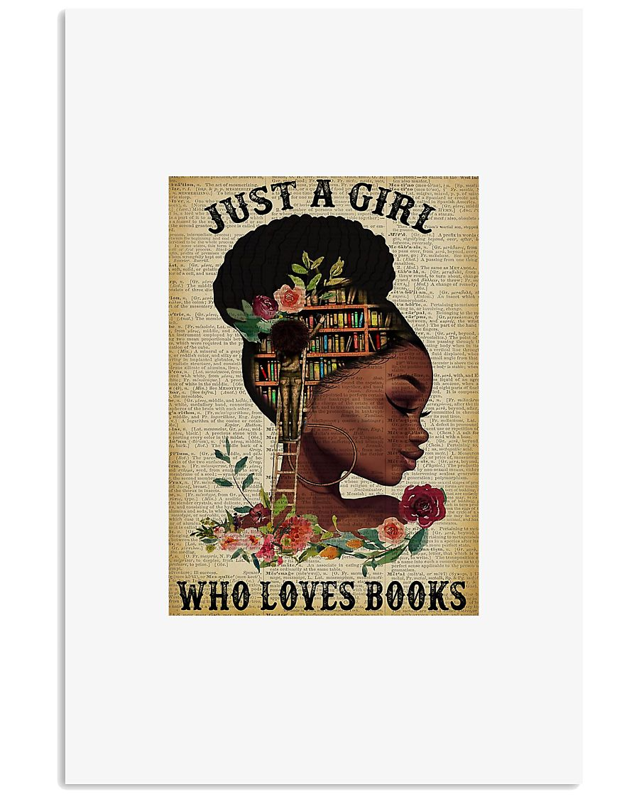 Black girl just a girl who love books poster 11x17 Poster