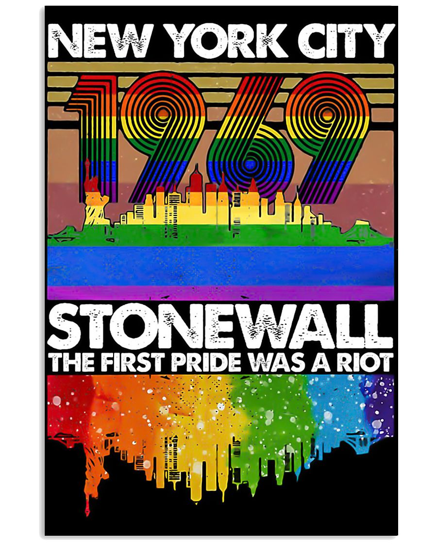 New York city 1969 stonewall the first pride was a 11x17 Poster