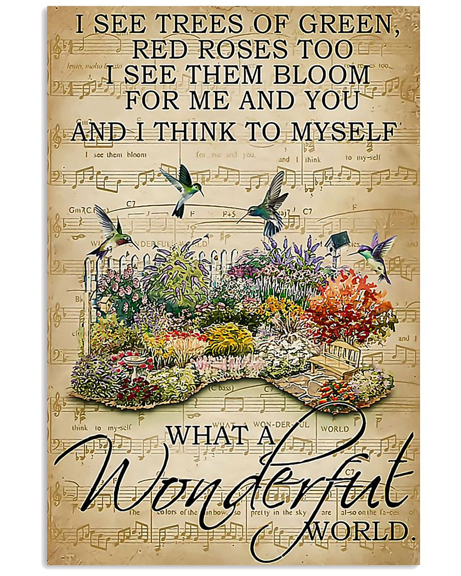 I see trees of green what a wonderful world poster 11x17 Poster