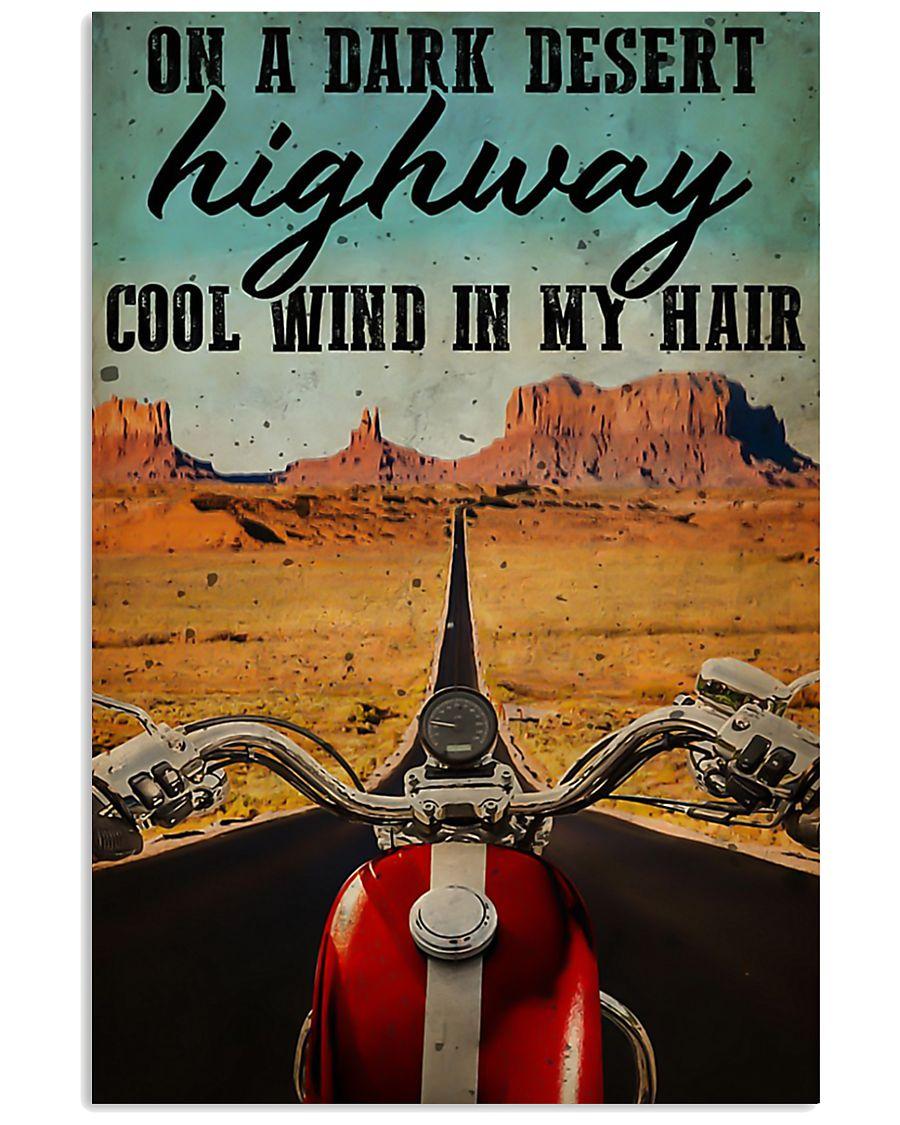 Biker on a dark desert highway cool wind in my hai 11x17 Poster