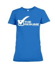 Check The Resume Premium Fit Ladies Tee thumbnail