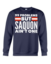99 Problems But Saquon Ain't One   Crewneck Sweatshirt thumbnail