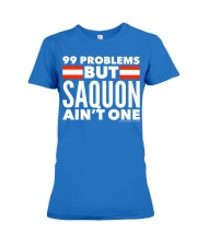 99 Problems But Saquon Ain't One   Premium Fit Ladies Tee thumbnail