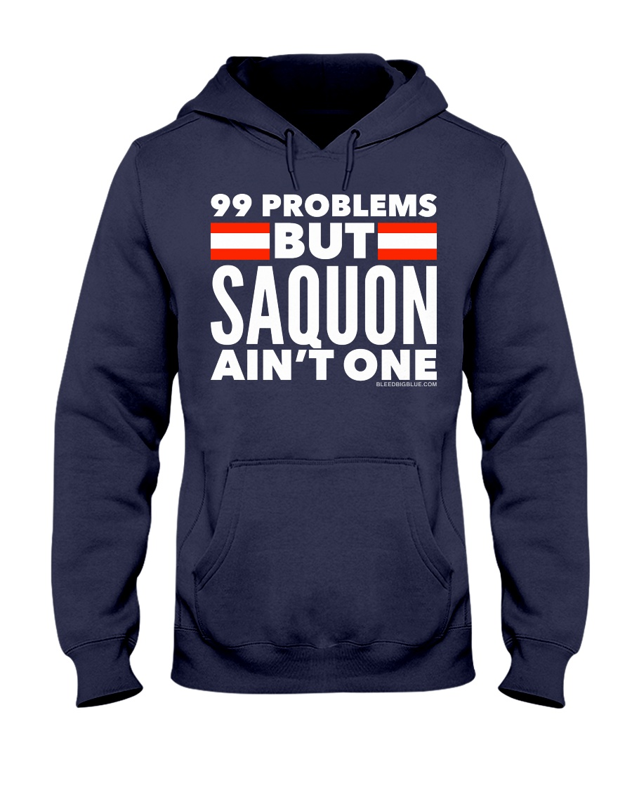 99 Problems But Saquon Ain't One   Hooded Sweatshirt