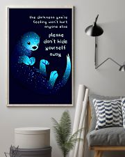 Otter don't hide yourself away positive poster 24x36 Poster lifestyle-poster-1