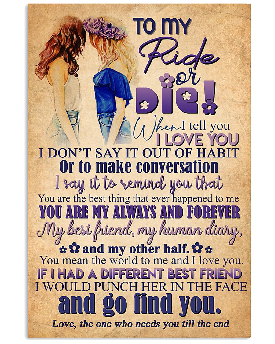 TO MY RIDE OR DIE - GIRLS 16x24 Poster